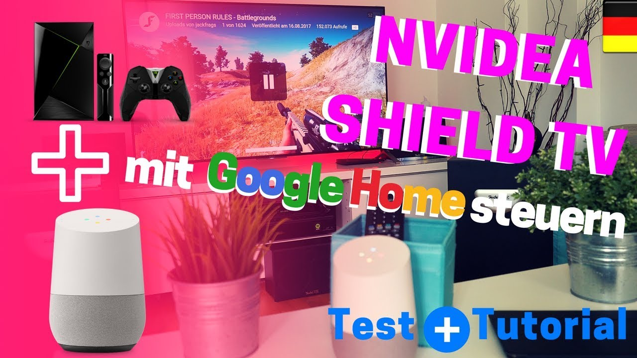 Nvidia Shield TV Mit Google Home Steuern - Deutscher Test + Tutorial