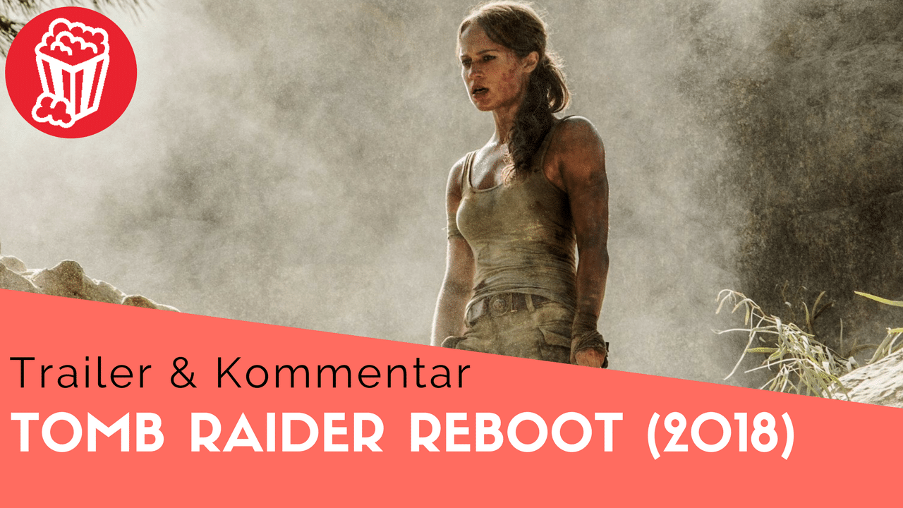Tomb Raider Trailer Reboot 2018