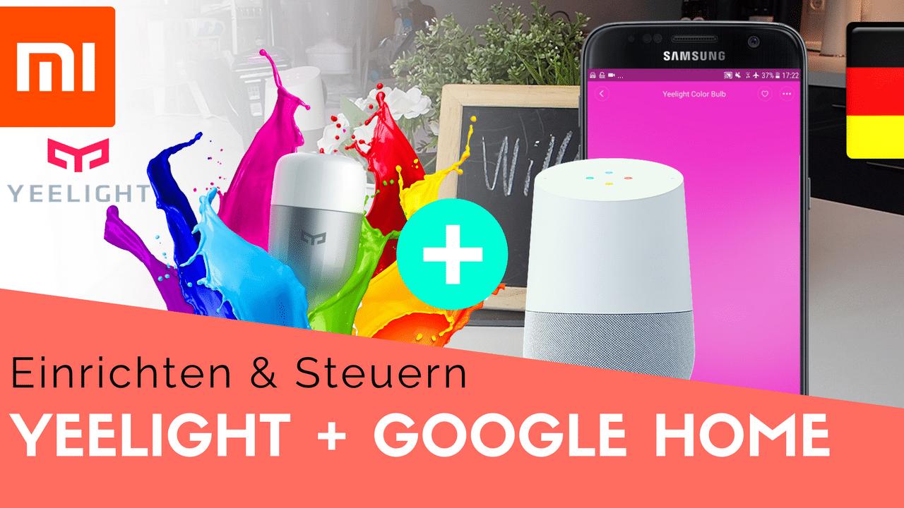 Yeelight Einrichten Mit Google Home