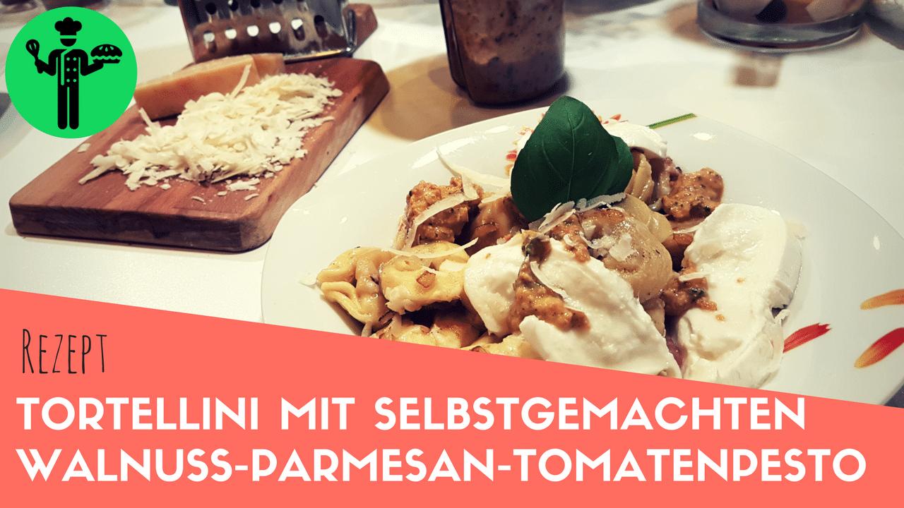 Tortellini Mit Selbstgemachten Walnuss-Parmesan-Tomatenpesto, Büffelmozzarella Und Frischem Basilikum